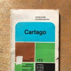 Libros de segunda mano: CARTAGO. MEDELEINE HOURS - MIEDAN. . Lote 182267882