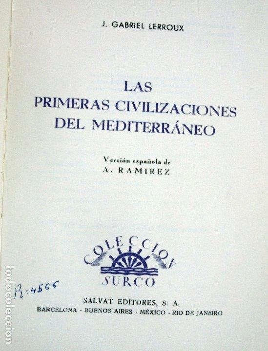 Libros de segunda mano: LAS PRIMERAS CIVILIZACIONES DEL MEDITERRÁNEO .Gabriel Leroux.1947 - Foto 2 - 182270302