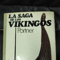 Libros de segunda mano: LA SAGA DE LOS VIQUINGOS ( PORTNER ) EDITORIAL JUVENTUD. Lote 182274775