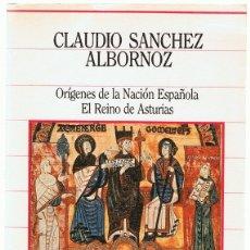 Libros de segunda mano: ORÍGENES DE LA NACIÓN ESPAÑOLA EL REINO DE ASTURIAS CLAUDIO SANCHEZ ALBORNOZ. Lote 182305393