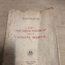 Libros de segunda mano: LAS DOCTRINAS POLÍTICAS EN LA CATALUÑA MEDIEVAL. Lote 182386966