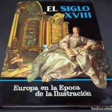 Libros de segunda mano: EL SIGLO XVIII. EUROPA EN LA ÉPOCA DE LA ILUSTRACIÓN. EDITORIAL LABOR, S.A. 1972. Lote 182405922