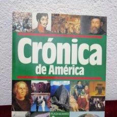 Libros de segunda mano: CRÓNICA DE AMÉRICA. PLAZA&JANES. AÑO 1990. Lote 182467176