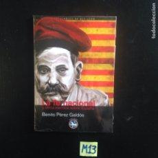 Libros de segunda mano: LA FE NACIONAL Y OTROS ESCRITOS SOBRE ESPAÑA. Lote 182682903
