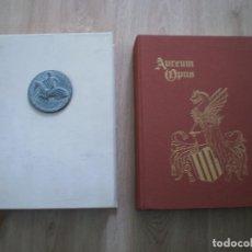 Libros de segunda mano: AUREUM OPUS. OBRA DE ORO. FACSIMIL. EDICION LIMITADA 1000 EJEMPLARES, VER FOTOS.. Lote 182746381