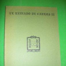 Libros de segunda mano: EL REINADO DE CARLOS III - AULA MILITAR DE CULTURA CÁDIZ - 1988. Lote 182771132