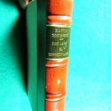 Libros de segunda mano: DON JAIME EL CONQUISTADOR-PRIMER CESAR HISPANICO-MARTIN DOMINGUEZ BARBERA-1945-1ª EDICION. . Lote 183383121