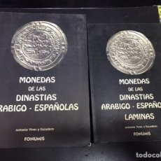 Libros de segunda mano: LIBRO MONEDAS DINASTIA ARABIGO ESPAÑOLAS VIVES Y ESCUDERO. Lote 212164630
