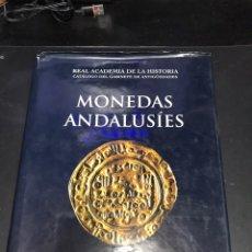 Libros de segunda mano: LIBRO MONEDAS ANDALUSIES REAL ACADEMIA HISTORIA. Lote 183427655