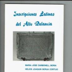 Libros de segunda mano: INSCRIPCIONES LATINAS DEL ALTO PALANCIA. CAJA SEGORBE. 1990. NUEVO.. Lote 183854275