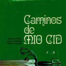 Libros de segunda mano: CAMINOS DE MÍO CID. Lote 183895121