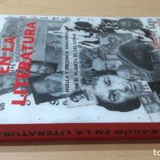 Libros de segunda mano: ARAGON EN LA LITERATURA - JUAN DOMINGUEZ - HUELLA Y PRESENCIA ARAGONESA PLANETA LETRAS/ GARA 46 +. Lote 184008071