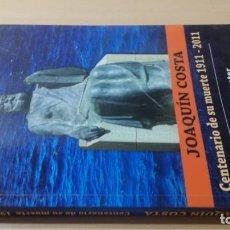 Libros de segunda mano: JOAQUIN COSTA - CENTENARIO SU MUERTE 1911 - 2011 - ALFONSO ZAPATER ARAGONGARA 47. Lote 184008245