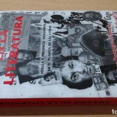 Libros de segunda mano: ARAGON EN LA LITERATURA - JUAN DOMINGUEZ - HUELLA Y PRESENCIA ARAGONESA PLANETA LETRAS. Lote 184008513