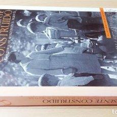 Libros de segunda mano: UN PRESENTE CONSTRUIDO - LA HISTORIA DEL MONZON EN EL SIGLO XXARAGONGARA 49. Lote 184008580