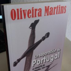 Libros de segunda mano: LA SEPARACIÓN DE PORTUGAL. LA DINASTÍA DE BORGOÑA:1109-385 - MARTINS, OLIVEIRA. Lote 184014012