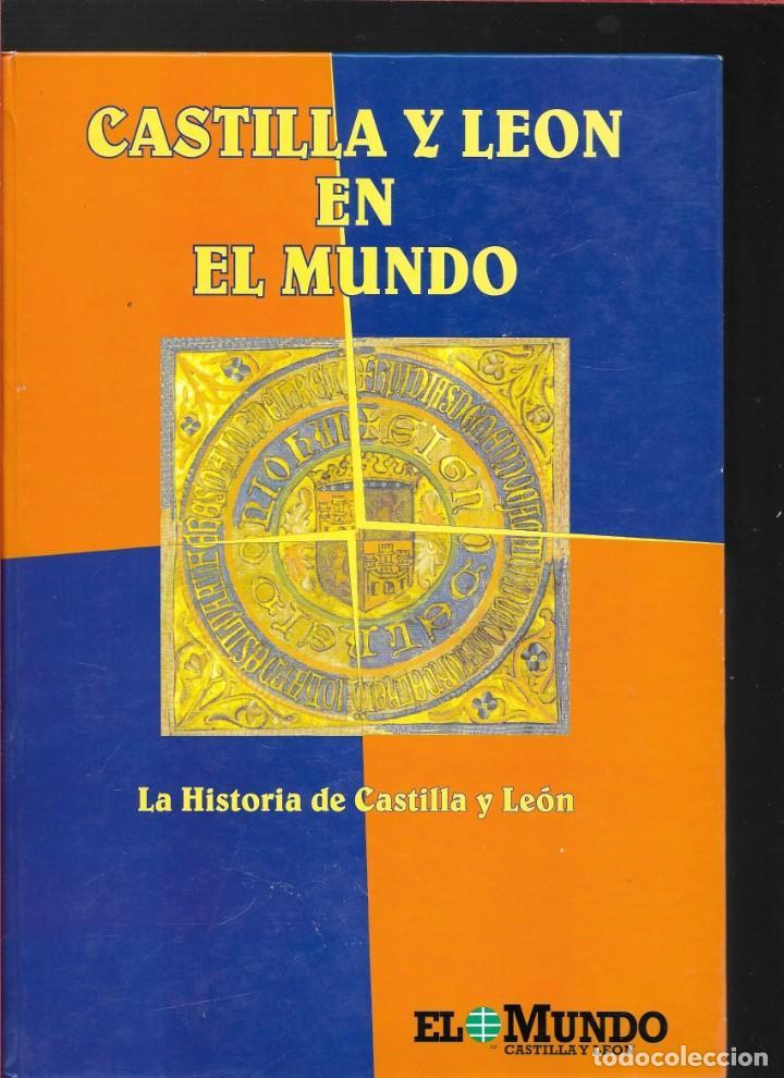 CASTILLA Y LEÓN EN EL MUNDO - LA HISTORIA DE CASTILLA Y LEÓN - TOMO II - (Libros de Segunda Mano - Historia Antigua)