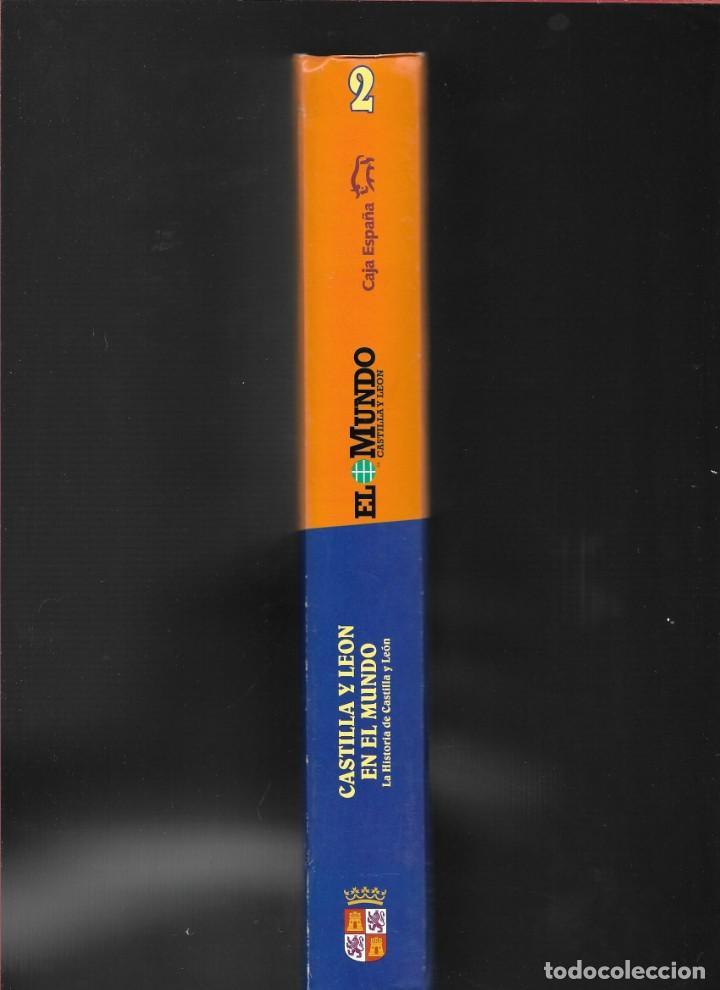 Libros de segunda mano: CASTILLA Y LEÓN EN EL MUNDO - LA HISTORIA DE CASTILLA Y LEÓN - TOMO II - - Foto 5 - 184160450