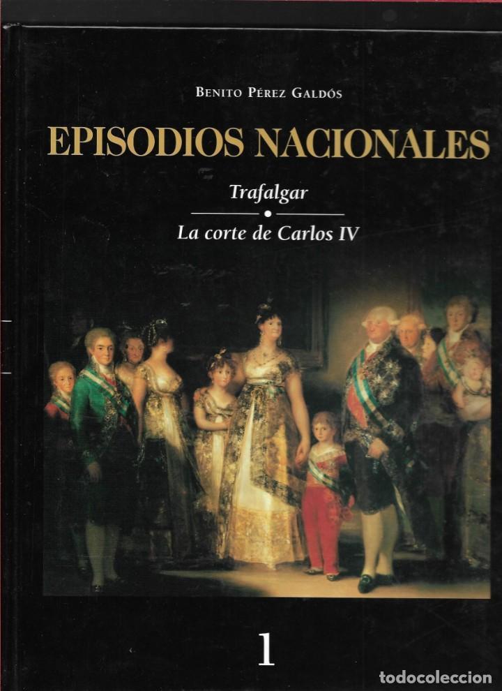 EPISODIOS NACIONALES - TRAFALGAR - LA CORTE DE CARLOS IV - BENITO PÉREZ GALDÓS (Libros de Segunda Mano - Historia Antigua)
