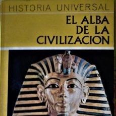 Libros de segunda mano: CARL GRIMBERG - HISTORIA UNIVERSAL DAIMON Vº1: EL ALBA DE LA CIVILIZACIÓN. Lote 184432756