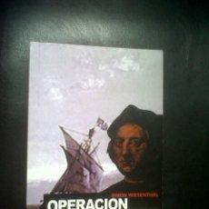 Libros de segunda mano: OPERACION NUEVO MUNDO. Lote 184758438