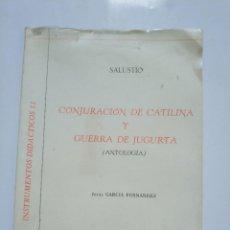 Libros de segunda mano: INSTRUMENTOS DIDACTICOS 11: CONJURACION DE CATILINA Y GUERRA DE JUGURTA. EDITORIAL COLOQUIO. Lote 184776195