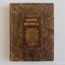Libros de segunda mano: LIBRERIA GHOTICA. LUJOSA EDICIÓN EN PIEL DE GERONA HISTÓRICA DE PLA CARGOL.1954.ILUSTRADO. Lote 184875278