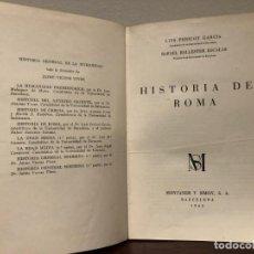 Libros de segunda mano: HISTORIA DE ROMA. LUIS PERICOT Y RAFAEL BALLESTER. MONTANER Y SIMON 1963. Lote 185749793