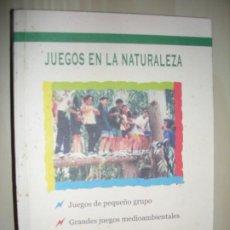 Libros de segunda mano: JUEGOS EN LA NATURALEZA - LUIS RODRIGUEZ NEILA - DIPUTACION DE CADIZ - 2002. Lote 186387157