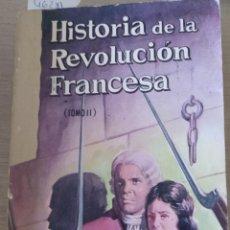 Libros de segunda mano: HISTORIA DE LA REVOLUCION FRANCESA. TOMO II. - LAMARTINE, A. DE.. Lote 187210272