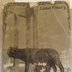 Libros de segunda mano: LA HISTORIA DE ROMA CONTADA A LOS NIÑOS. PRIMERA PARTE: LA REPUBLICA. - FLEURY, LAME.. Lote 187210291