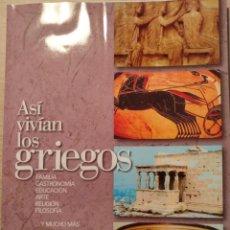 Libros de segunda mano: ASI VIVIAN LOS GIEGOS. -. Lote 187210346