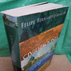 Libros de segunda mano: CIVILIZACIONES : LA LUCHA DEL HOMBRE POR CONTROLAR LA NATURALEZA ( FELIPE FERNÁNDEZ ). Lote 187220182