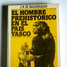 Libros de segunda mano: EL HOMBRE PREHISTORICO EN EL PAIS VASCO - J. M. DE BARANDARIAN. Lote 187458887