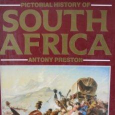 Libros de segunda mano: PICTORIAL HITORY OF SOUTH AFRICA ANTONY PRESTONVER - HISTORIA EN IMAGENES FOTOGRAFIAS - INTERESANTE. Lote 188403358