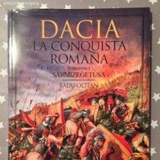 Libros de segunda mano: DACIA LA CONQUISTA ROMANA, VOLUMEN I, SARMIZEGETUSA, RADU OLTEAN. Lote 188518167