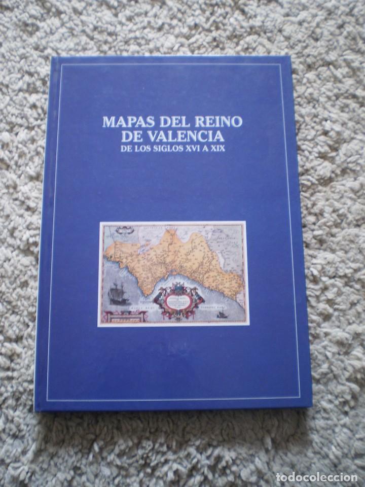 LIBRO. MAPAS DEL REINO DE VALENCIA DE LOS SIGLOS XVI A XIX. MUY DOCUMENTADO Y CON MUCHOS MAPAS (Libros de Segunda Mano - Historia Antigua)