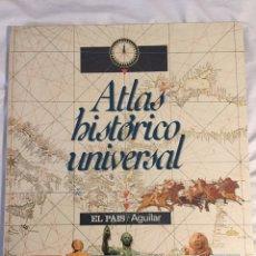 Libros de segunda mano: ATLAS HISTÓRICO UNIVERSAL, EL PAÍS AGUILAR. Lote 189593776