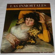 Libros de segunda mano: LAS INMORTALES, 100 MUJERES INMORTALES VOL. 1, PRENSA ESPAÑOLA 1971, LIBRO. Lote 189788348