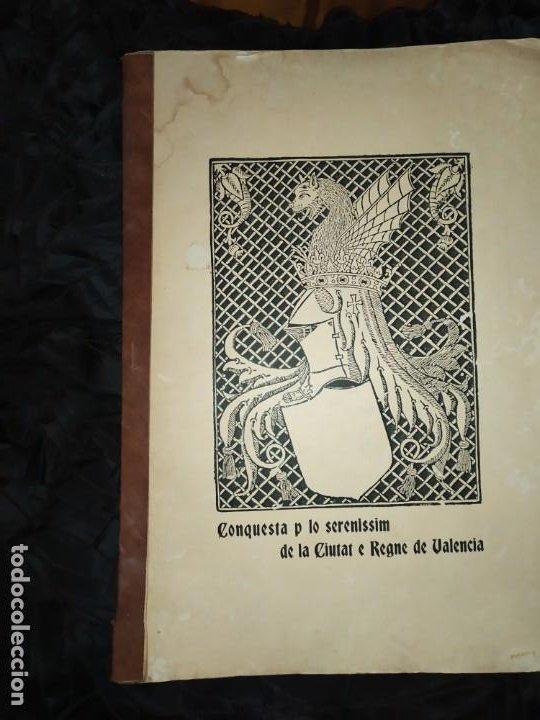 UNICO CONQUESTA P LO SERENISSIM DE LA CIUTAT E REGNE DE VALENCIA FACSÍMIL 1979 PARIS JAIME ARAGON? (Libros de Segunda Mano - Historia Antigua)