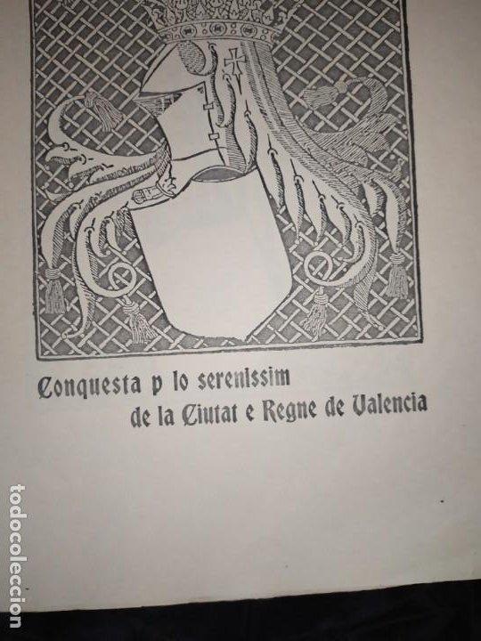 Libros de segunda mano: Unico Conquesta p lo Serenissim de la Ciutat e Regne de Valencia facsímil 1979 Paris Jaime Aragon? - Foto 9 - 189908502