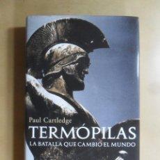 Libri di seconda mano: TERMOPILAS, LA BATALLA QUE CAMBIO EL MUNDO - PAUL CARTLEDGE - ARIEL - 2007. Lote 190067550