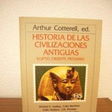 Libros de segunda mano: HISTORIA DE LAS CIVILIZACIONES ANTIGUAS.EGIPTO ORIENTE PRÓXIMO.A COTTERELL.CRITICA.GRIJALBO.RARO. Lote 190144385
