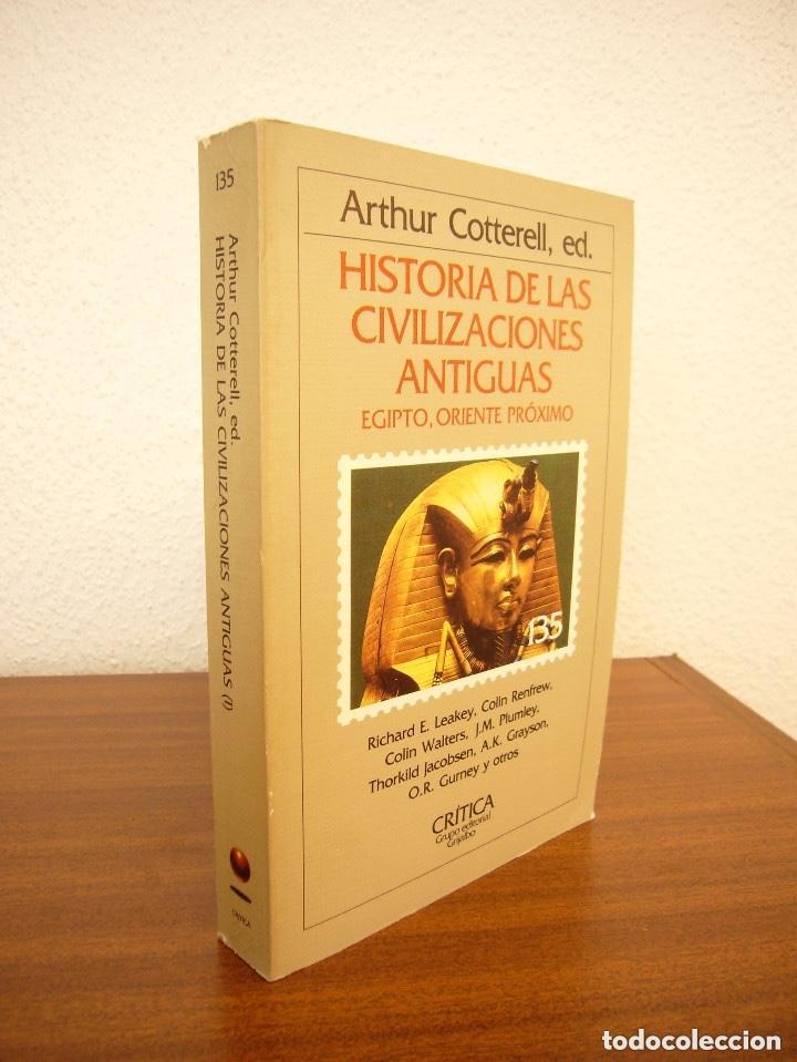 Libros de segunda mano: Historia de las civilizaciones antiguas.Egipto Oriente Próximo.A Cotterell.Critica.Grijalbo.Raro - Foto 2 - 190144385