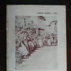 Libros de segunda mano: NOTES HISTORIQUES DE LA VILA, SANT BOI DE LLOBREGAT 1952. 6 CAPITULOS DEL LIBRO DE CARLES MARTI. Lote 191208162
