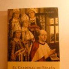 Libros de segunda mano: EL CARDENAL DE ESPAÑA. LACADENA Y BRUALLA, RAMÓN DE. BELACQUA. Lote 191216301