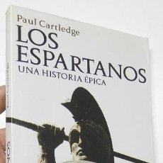 Libros de segunda mano: LOS ESPARTANOS - PAUL CARTLEDGE. Lote 191244507