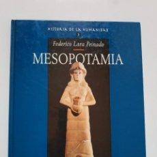 Libros de segunda mano: HISTORIA DE LA HUMANIDAD TOMO 3: MESOPOTAMIA. Lote 191268668