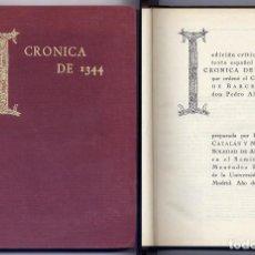 Libros de segunda mano: ED. CRÍTICA DEL TEXTO ESP. DE LA CRÓNICA DE 1344 QUE ORDENÓ EL C. DE BARCELOS D. PEDRO ALFONSO. 1971. Lote 191872406