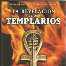 Libros de segunda mano: LA REVELACIÓN DE LOS TEMPLARIOS - LYNN PICKNETT Y CLIVE PRINCE. Lote 191924627